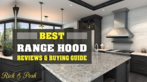 Best Range Hood Reviews with Ultimate Buying Guide