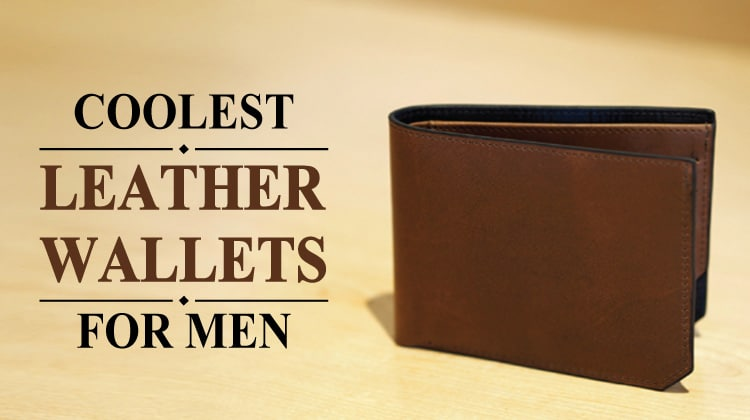 25 Coolest Leather Wallets for Men 2017