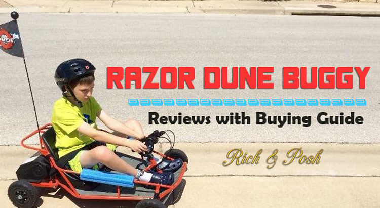 Razor Dune Buggy Reviews - Best Dune Buggy For 6-10 Year Olds