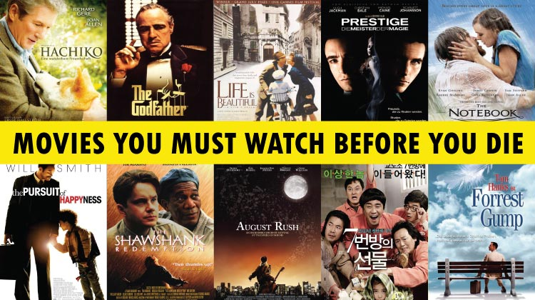 11 Movies You Must Watch Before You Die
