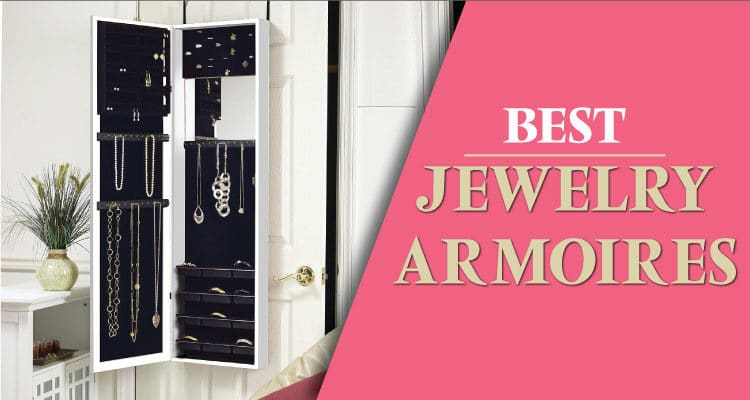 14 Best Jewelry Armoires to Buy 2017