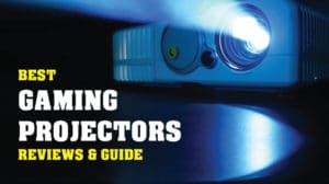 Best Gaming Projectors Reviews With Buying Guide