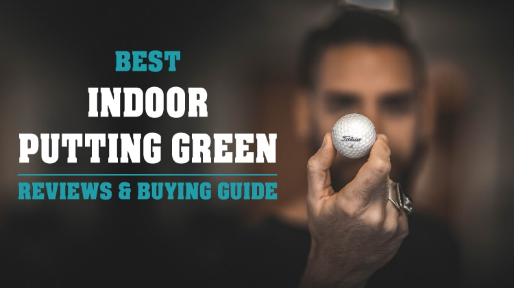 Best Indoor Putting Green 2017: Reviews with Ultimate Buying Guide
