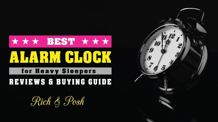 Best Alarm Clock for Heavy Sleepers [Recommended] | Rich And Posh