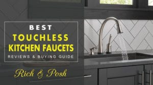 Best Touchless kitchen Faucets 2017 Reviews & Buying Guide