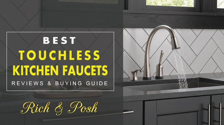 Recommended Best Touchless Kitchen Faucets Reviews - Touch activated kitchen faucet