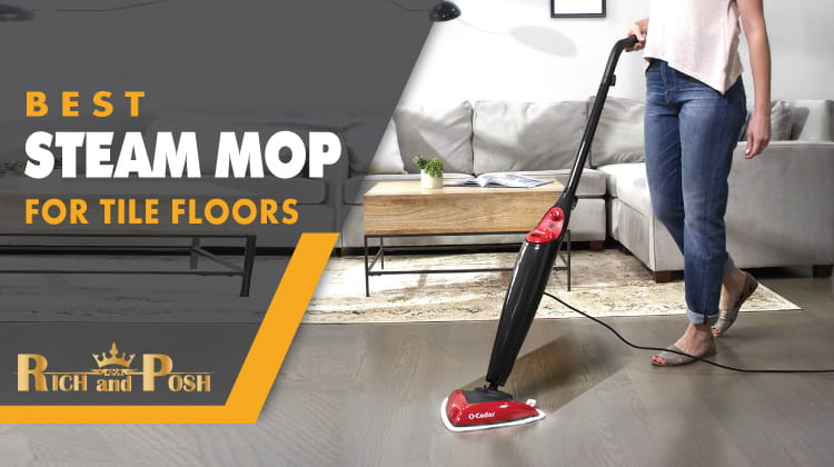 Best Steam Mop For Tile Floors Ultimate Buying Guide