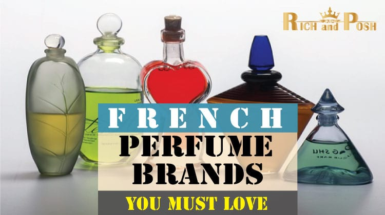 15 Best French Perfume Brands You Must Love