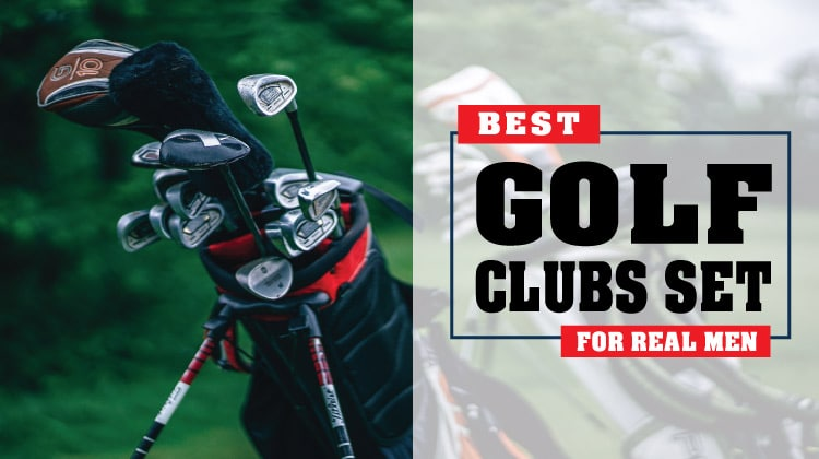 10 Best Golf Clubs Set For Real Men Rich And Posh